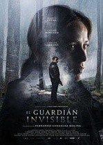 El guardián invisible – Paznicul nevăzut (2017)