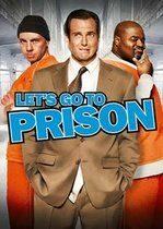 Let's Go to Prison – O viață în pușcărie (2006)