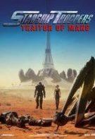 Starship Troopers: Traitor of Mars – Infanteria stelară: Trădătorul (2017)