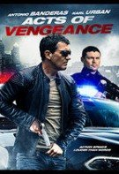 Acts of Vengeance – Fapte de Răzbunare (2017)