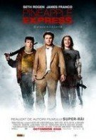 Pineapple Express: O afacere riscantă (2008)