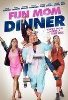 Fun Mom Dinner – O noapte de pomină (2017)