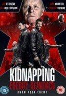 Kidnapping Mr. Heineken – Răpirea lui Freddy Heineken (2015)