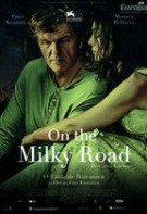 On the Milky Road – Pe Calea Lactee (2016)