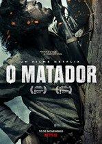 O Matador – Ucigașul (2017)