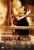 Wicker Park – Cărări întortocheate (2004)