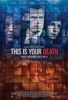 This Is Your Death – Moartea în direct (2017)