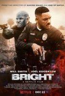 Bright – Națiune extraterestră (2017)