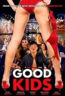 Good Kids – Copii buni (2016)