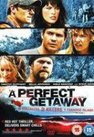 A Perfect Getaway – O vacanță de vis (2009)