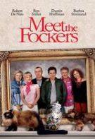 Meet the Fockers – Doi cuscri de coșmar (2004)