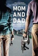 Mom and Dad – Mama și Tata (2018)