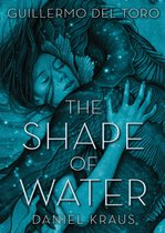 The Shape of Water – Forma apei (2017)