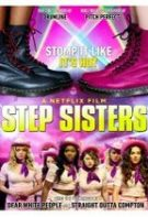 Step Sisters – Frăția Step-ului (2018)