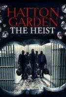 The Hatton Garden Job – Jaful de la Hatton Garden (2017)