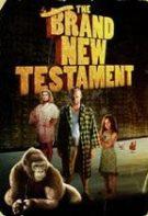 Le tout nouveau testament – Testamentul nou nouț (2015)