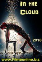 In the Cloud – În lumea virtuală (2018)