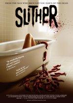 Slither – Târâtoarea (2006)