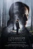 El guardián invisible – Gardianul invizibil (2017)