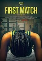 First Match – Primul meci (2018)