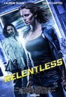 Relentless – Implacabilă (2018)