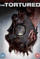 The Tortured – Tortura (2010)