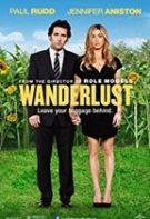 Wanderlust – Cu lumea-n cap (2012)