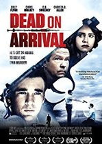 Dead on Arrival – Mort la sosire (2017)