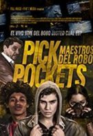 Pickpockets – Hoți de buzunare (2018)
