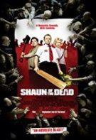 Shaun of the Dead – Lupta cu zombi (2004)