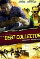The Debt Collector – Recuperatorul (2018)