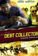 The Debt Collector – Recuperatorul (2018)