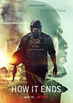 How It Ends – Sfârșitul Lumii (2018)