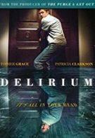 Delirium – Delir (2018)