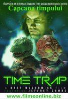Time Trap – Capcana timpului (2017)