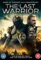 The last warrior – Ultimul războinic (2018)