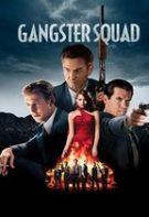 Gangster Squad – Elita gangsterilor (2013)