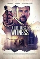 Furthest Witness – Martor dificil (2017)