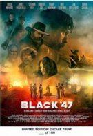 Black '47 – Negrul an 47 (2018)