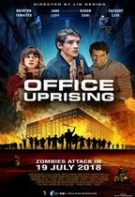 Office Uprising – Revolta din birou (2018)