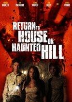 Return to House on Haunted Hill – Întoarcerea la casa bântuită (2007)