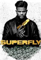 SuperFly – Super șmecher (2018)