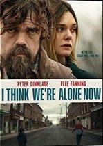 I Think We're Alone Now – Suntem singuri (2018)