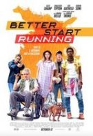 Better Start Running – Mai bine ai fugi (2018)