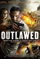 Outlaw – Nelegiuitul (2018)