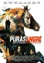 Purasangre – Pur-sânge (2016)