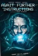 Await Further Instructions – Așteptați instrucțiuni (2018)