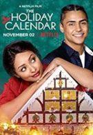 The Holiday Calendar – Calendarul de Crăciun (2018)