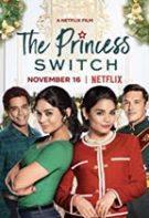 The Princess Switch – Un schimb regal (2018)