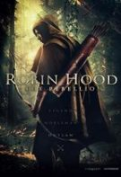 Robin Hood: Rebeliunea (2018)